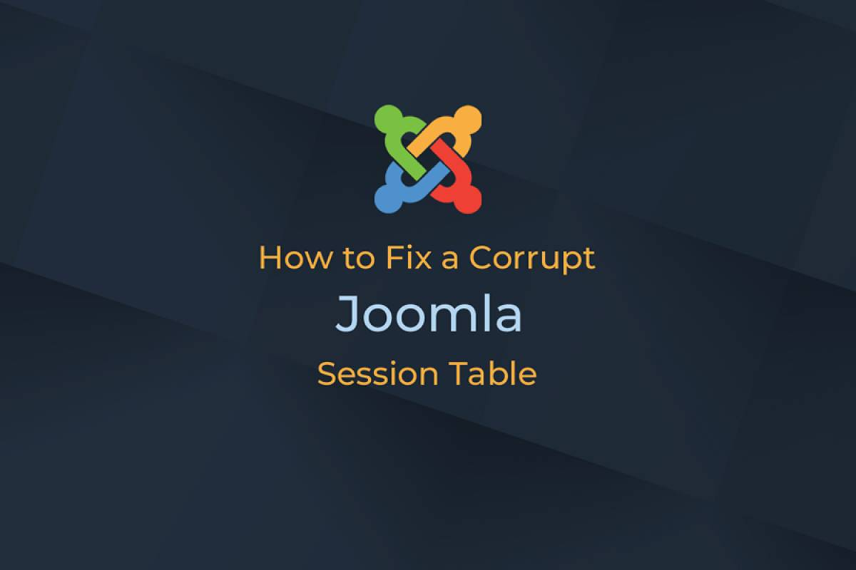 "[Joomla] How to fix a corrupt Joomla session table ""jos_session"""